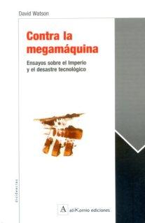 Contra la megamáquina