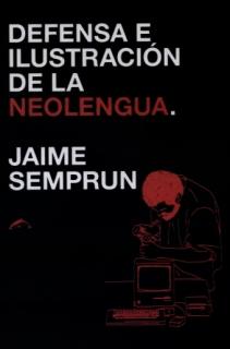 Defensa e ilustración de la neolengua Jaime Semprun.jpg