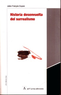 Historia desenvuelta del surrealismo