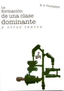 La formación de una Clase Dominante