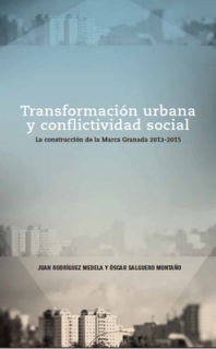Transformacion urbana y conflictividad social